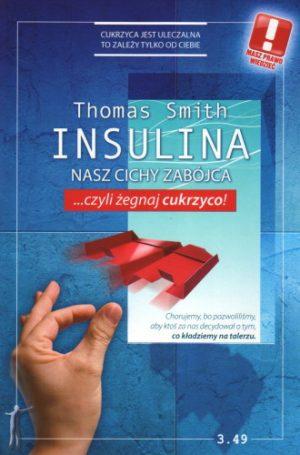 Insulina. Nasz Cichy Zabójca